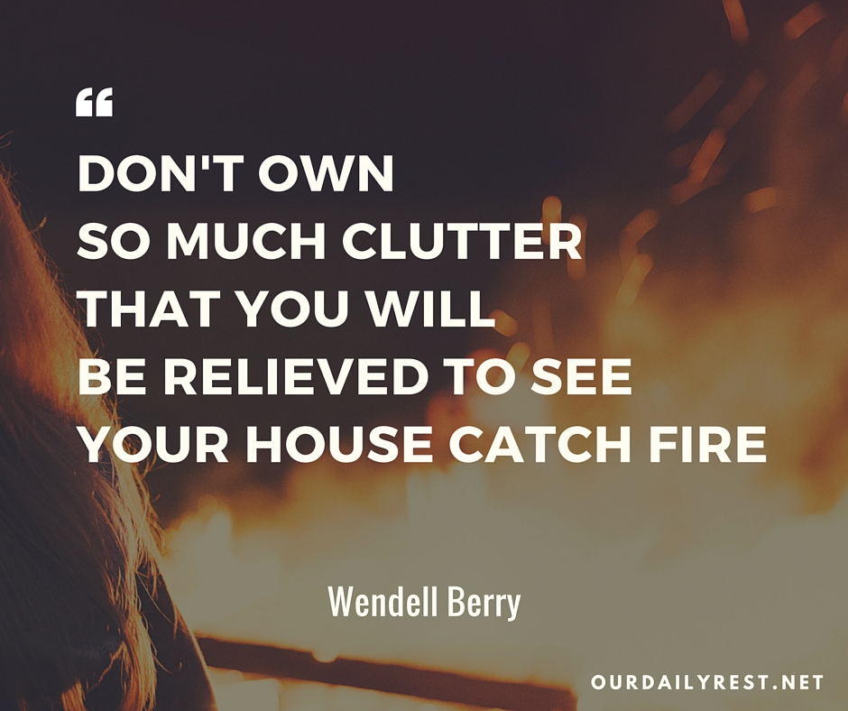 Quote - Clutter House Fire
